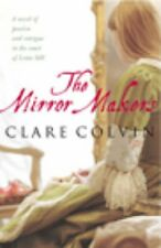 The Mirror Makers By Clare Colvin. 9780099435068