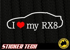 I LOVE (HEART) MY RX8 STICKER DECAL 4 MAZDA ROTARY 13B 20B TURBO JDM FD