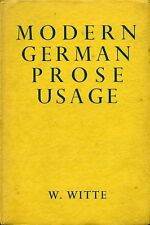 Modern German Prose Usage by Witte, W. (hardback)