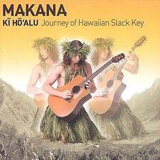 Ki Ho'Alu: Journey of Hawaiian Slack Key 2003 by MAKANA