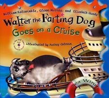 Walter the Farting Dog Goes on a Cruise by Glenn Murray, Elizabeth Gundy and...