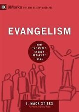 9Marks Building Healthy Churches Ser.: Evangelism : How the Whole Church Speaks
