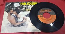 Phil Collins ~ Against All Odds The Search ~ Atlantic ~ 7-89700 ~ 45RPM Record