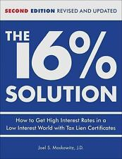 The 16% Solution: How to Get High Interest Rates in a Low-Interest World with Ta