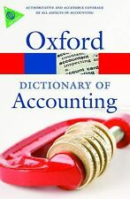 A Dictionary of Accounting (Oxford Paperback Reference), Jonathan Law