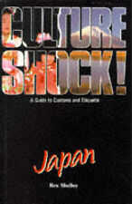 Shelley, Rex Culture Shock! Japan: A Guide to Customs and Etiquette Very Good Bo