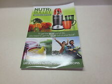 Nutri Bullet User Guide & Recipe Book Life Boosting Nutrient Extraction Recipes