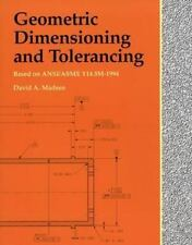 Geometric Dimensioning and Tolerancing by David A. Madsen (2003, Paperback)