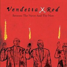 Between the Never and the Now ECD Vendetta Red CD Music  FREE SHIPPING   11