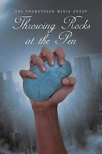 Throwing Rocks at the Pen by The Promethean Media Group (2015, Paperback)
