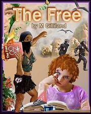 The Free: One Lonely, Abused Schoolgirl 'Occupies' Herself.. and Sets Off an...