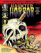 Haunted Horror: Comics Your Mother Warned You About!: (Volume 2) (Chilling Archi