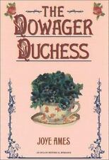 The Dowager Duchess by Joye Ames (2002, Hardcover)