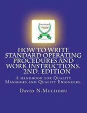 NEW How to Write Standard Operating Procedures and Work Instructions.2nd Edition
