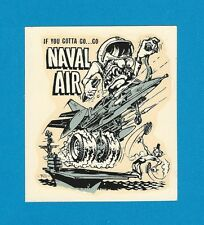 "VINTAGE ORIGINAL 1966 ED ROTH ""NAVAL AIR"" NAVY SKYHAWK VIETNAM WATER DECAL ART"