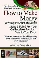 How to Make Money Writing Product Reviews : Make $57,192 per Year Getting...