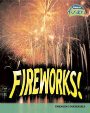 Fireworks: Changing Materials (Physical Processes and Materials), Isabel Thomas,