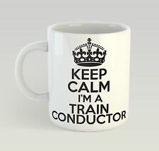 Keep Calm I'm A Train Conductor Birthday Mug Funny Birthday Novelty Gift