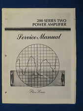 PHASE LINEAR 200 SERIES TWO AMPLIFIER SERVICE MANUAL ORIGINAL FACTORY ISSUE