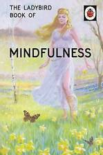 The Ladybird Book of Mindfulness (Ladybird Books for Grown-Ups), Morris, Joel