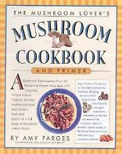 The Mushroom Lover's Mushroom Cookbook and Primer by Styler, Christopher, Farge