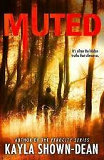 Muted by Kayla Shown-Dean (2014, Paperback)
