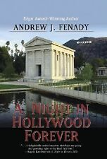Andrew J Fenady - A. Night In Hollywood Forever (2006) - Used - Trade Cloth