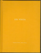 Eduardo del VALLE / Mirta GOMEZ. En Vista. One Picture Book 57, 2009. E.O.