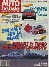 AUTO HEBDO n°612 du 17 Février 1988 R21 TURBO FORD SIERRA COSWORTH