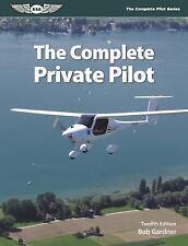 The Complete Pilot: The Complete Private Pilot (eBundle Editio (FREE 2DAY SHIP)