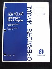 2007 NEW HOLLAND TRACTOR COMBINE INTELLIVIEW PLUS II DISPLAY SYSTEM OPER MANUAL