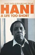 Hani : A Life Too Short by Janet Smith