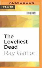 The Loveliest Dead by Ray Garton (2016, MP3 CD, Unabridged)