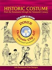 Historic Costume CD-ROM and Book: From the Renaissance through the Nineteenth Ce