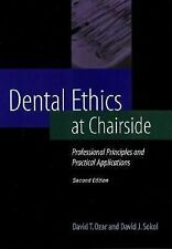 Dental Ethics at Chairside: Professional Principles and Practical Applications,