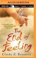 The End of Feeling by Cindy C. Bennett (2015, MP3 CD, Unabridged)