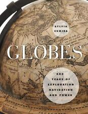 Globes: 400 Years of Exploration, Navigation, and Power-ExLibrary