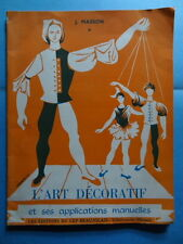 J. Masson L'Art Décoratif et ses Applications Manuelles Ed. du Cep Beaujolais