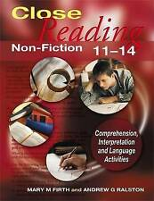 Close Reading Non-Fiction 11-14 by Mary M. Firth, Andrew G. Ralston...
