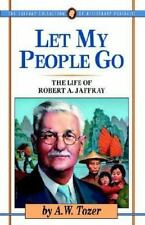 Let My People Go (Jaffray Collection of Missionary Portraits)