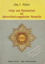 Orden & Ehrenzeichen der osterreichisch-ungarischen Monarchie
