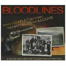Bloodlines : Deadly Conflict Between the Hatfields and Mccoys (2012, Hardcover)