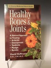 Healthy Bones and Joints : A Natural Approach to Treating Arthritis, Osteopo 226