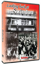 Looking Back at Swindon DVD produced with The Swindon Advertiser