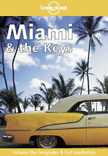 Miami and the Florida Keys (Lonely Planet Regional Guides), Nick Selby, Corrina
