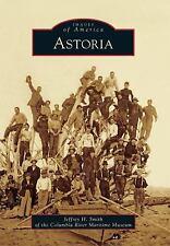 Astoria Images of America)