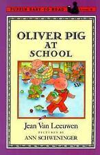 Oliver Pig at School (Oliver and Amanda) by Van Leeuwen, Jean