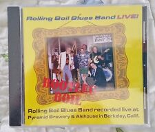 Rolling Boil Blues Band  LIVE  Recorded at Pyramid Brewery Berkeley CA 1999-2000