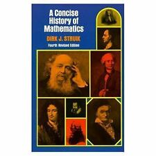 Dover Books on Mathematics: Concise History of Mathematics by Dirk J. Struik...