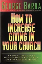 How to Increase Giving in Your Church : A Practical Guide to the Sensitive...